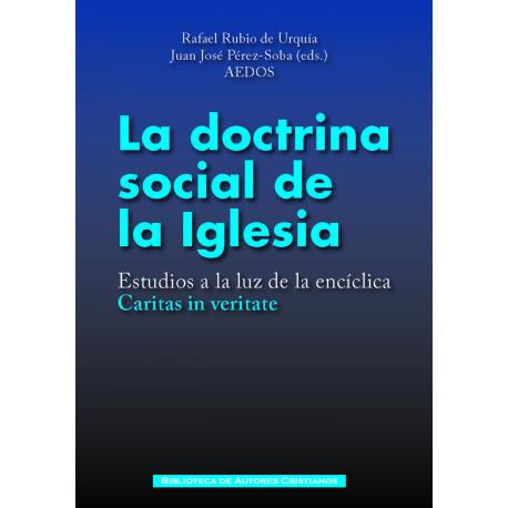 "Doctrina social de la Iglesia. Estudios a la luz de la encíclica ""Caritas in veritate"""