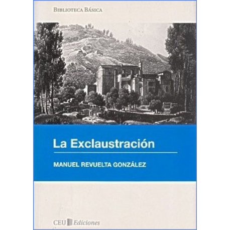 La exclaustración (1833-1840)
