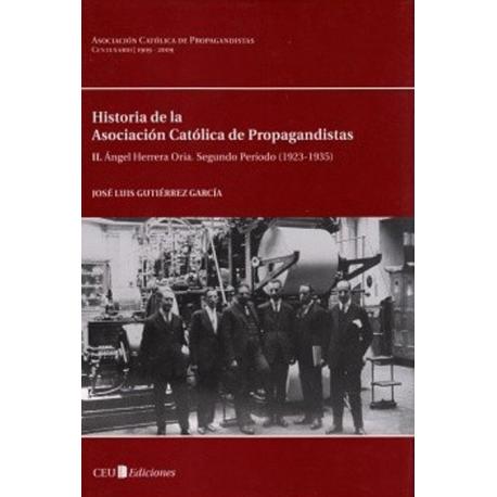Historia de la Asociación Católica de Propagandistas (ACdP). I