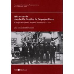 Historia de la Asociación Católica de Propagandistas (ACdP). II