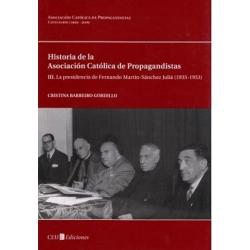 Historia de la Asociación Católica de Propagandistas (ACdP). III