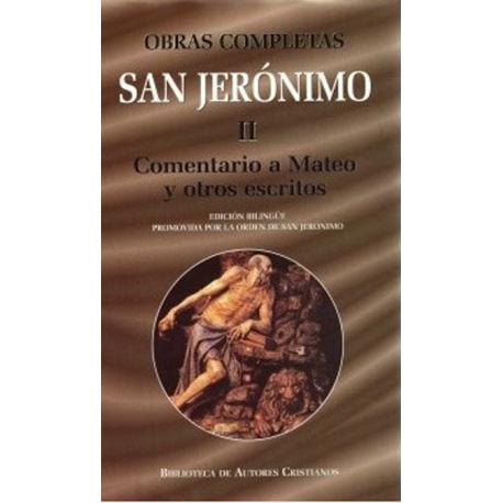Obras completas de San Jerónimo. II: Comentario a Mateo y otros escritos
