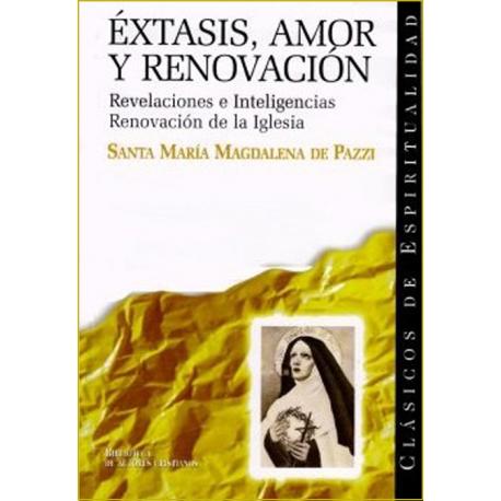 Éxtasis, amor y renovación