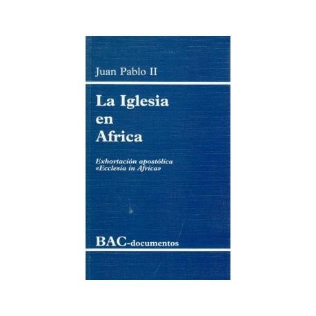 """La Iglesia en África. Exhortación apostólica """"Ecclesia in Africa"""""""