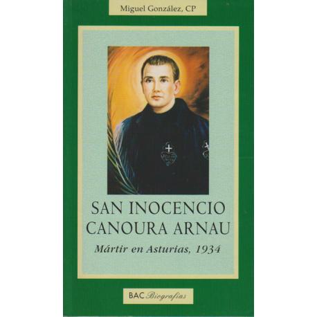 San Inocencio Canoura Arnau. Mártir en Asturias, 1934