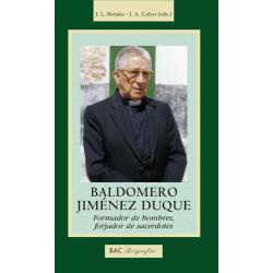 Baldomero Jiménez Duque. Formador de hombres-forjador de sacerdotes