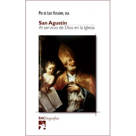 San Agustín. Al servicio de Dios en la Iglesia