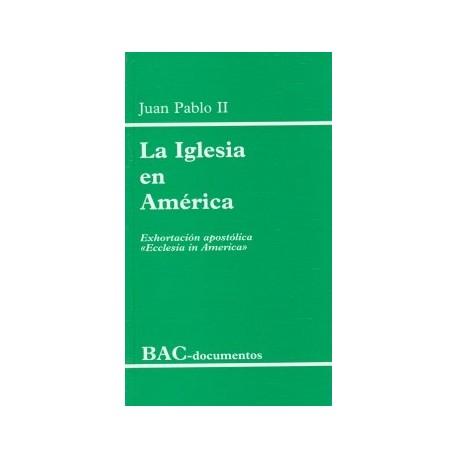 """La Iglesia en América. Exhortación apostólica """"Ecclesia in America"""""""