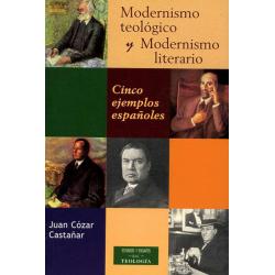 Modernismo teológico y Modernismo literario. Cinco ejemplos españoles