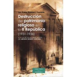 Destrucción del patrimonio religioso en la II República (1931-1936). A la luz de inéditos del Archivo Secreto Vaticano