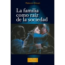 La familia como raíz de la sociedad