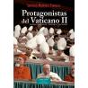 Protagonistas del Vaticano II. Galería de retratos y episodios conciliares