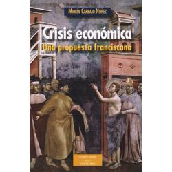 Crisis económica. Una propuesta franciscana