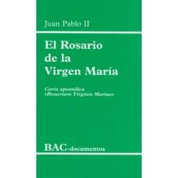 """El Rosario de la Virgen María. Carta apostólica """"Rosarium Virginis Mariae"""""""