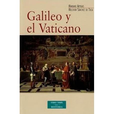 Galileo y el Vaticano. Historia de la Comisión Pontificia de Estudio del Caso Galileo (1981-1992)