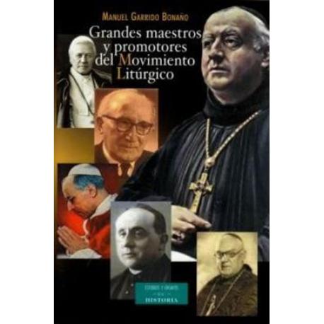 Grandes maestros y promotores del movimiento litúrgico