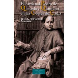 El cardenal Pedro de Quevedo y Quintano en las Cortes de Cádiz