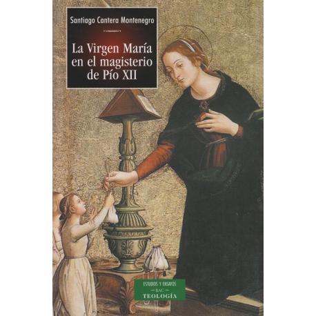 La Virgen María en el Magisterio de Pío XII