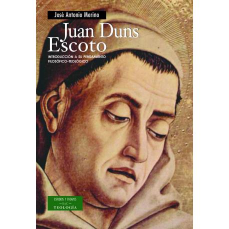 Juan Duns Escoto Introducci 243 N A Su Pensamiento Filos 243 Fico