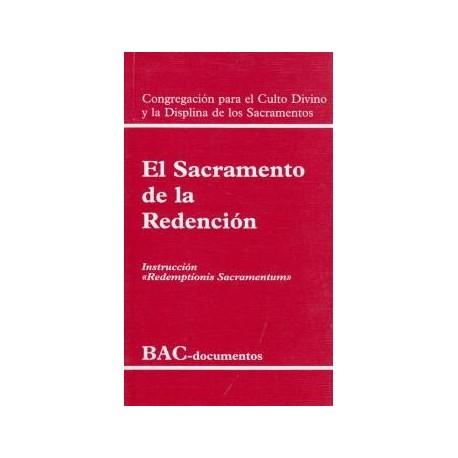 """El sacramento de la redención. Instrucción """"Redemptionis sacramentum"""""""