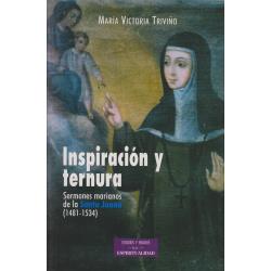 Inspiración y ternura. Sermones marianos de la Santa Juana (1481-1534)