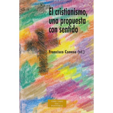 El cristianismo, una propuesta con sentido