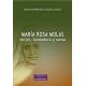 María Rosa Molas. Mujer, fundadora y santa