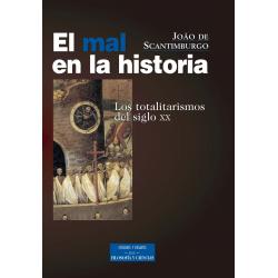 El mal en la historia. Los totalitarismos del siglo XX