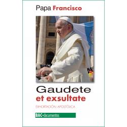 Gaudete et exsultate. Exhortación apostólica sobre la llamada a la santidad en el mundo actual