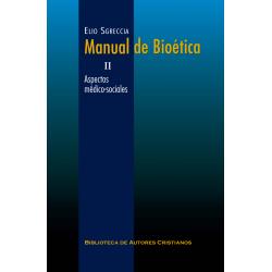 Manual de bioética. II: Aspectos médico-sociales (rústica)