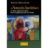 «Amoris laetitia»: la misión creativa de la Iglesia hacia la fragilidad del amor en la familia