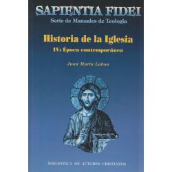 Historia de la Iglesia. IV: Época contemporánea