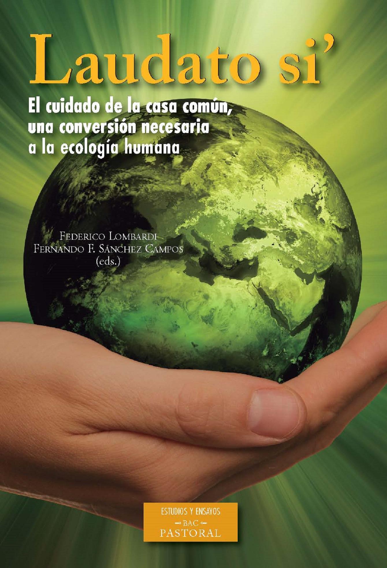 Resultado de imagen de Laudato Si' Una conversión necesaria a la ecología humana
