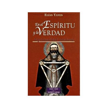 En el Espíritu y la verdad. Espiritualidad trinitaria