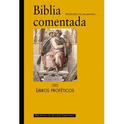 Biblia comentada. III: Libros proféticos
