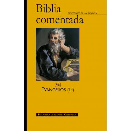 Biblia comentada. Va: Evangelios (1º)