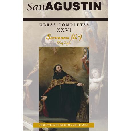 Obras completas de San Agustín. XXVI: Sermones (6.º): 339-396
