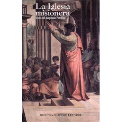 La Iglesia misionera. Textos del magisterio pontificio