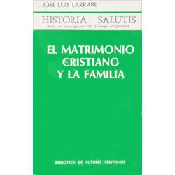 El matrimonio cristiano y la familia