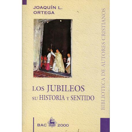Los jubileos, su historia y sentido