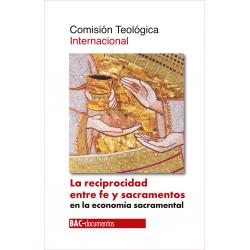La reciprocidad entre fe y sacramentos en la economía sacramental
