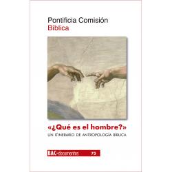 """""""¿Qué es el hombre?"""" (Sal 8,5). Un itinerario de antropología bíblica"""