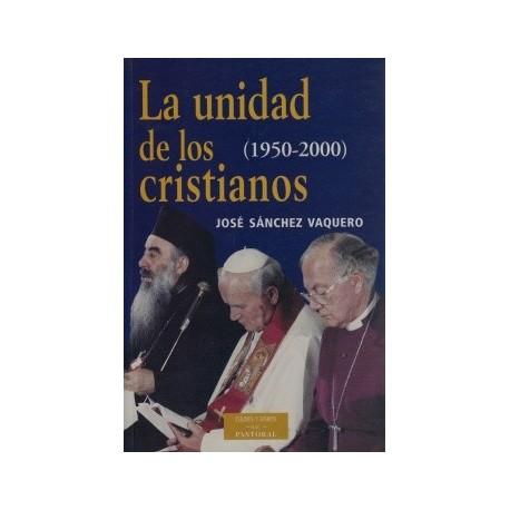 La unidad de los cristianos (1950-2000)