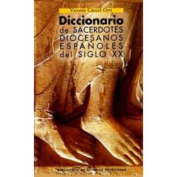 Diccionario de sacerdotes diocesanos españoles del siglo XX