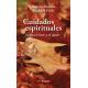 Cuidados espirituales. Sobre el vivir y el morir