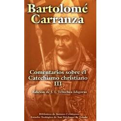 """Comentarios sobre el """"Catechismo christiano"""", III"""