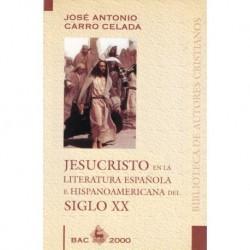 Jesucristo en la literatura española e hispanoamericana del siglo XX