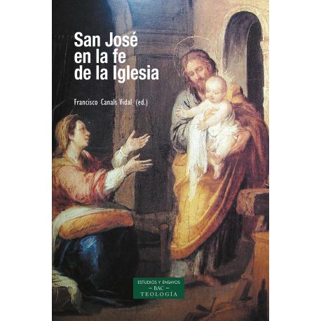 San José en la fe de la Iglesia. Antología de textos