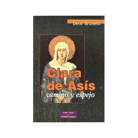 Clara de Asís.Camino y espejo