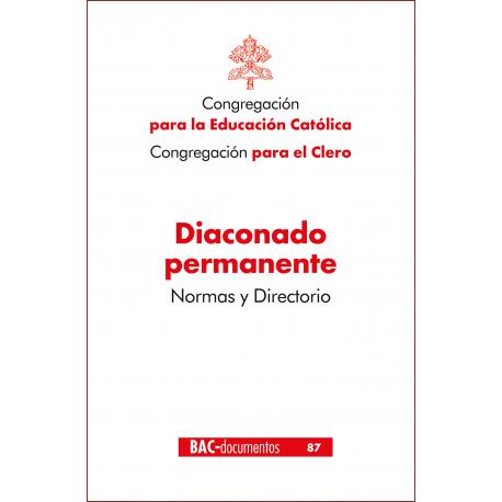 Diaconado permanente. Normas y directorio